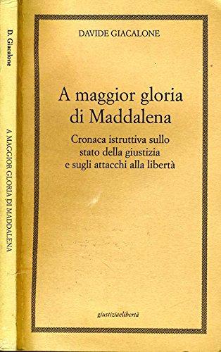 Book Cover: A Maggior Gloria Di Maddalena