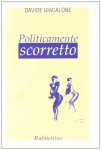 Book Cover: Politicamente scorretto