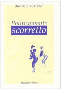 Book Cover: Politicamente scorretto
