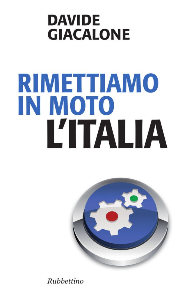 Book Cover: Rimettiamo in moto l'Italia